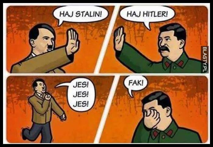 Haj stalin haj hitler