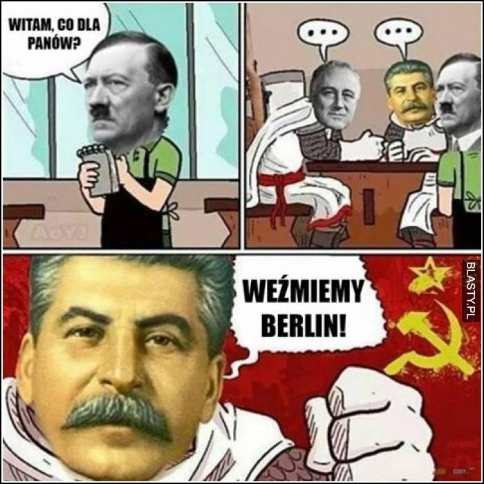 Witam co dla panów - weźmiemy berlin