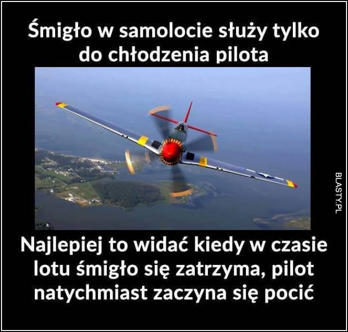 Śmigło w samolocie chłodzi pilota