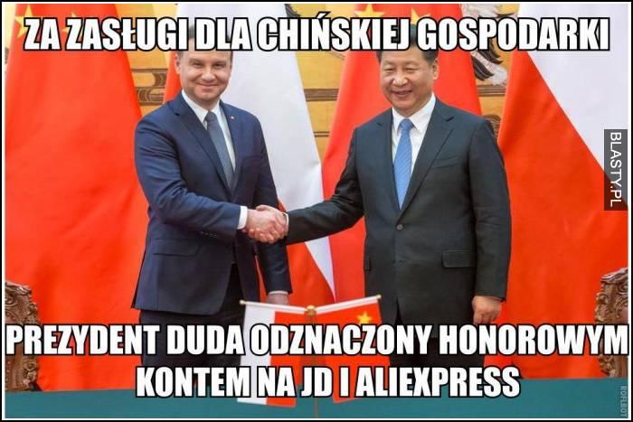 Za zasługi dla chińskiej gospodarki - prezydent duda oznaczony honorowym kontem