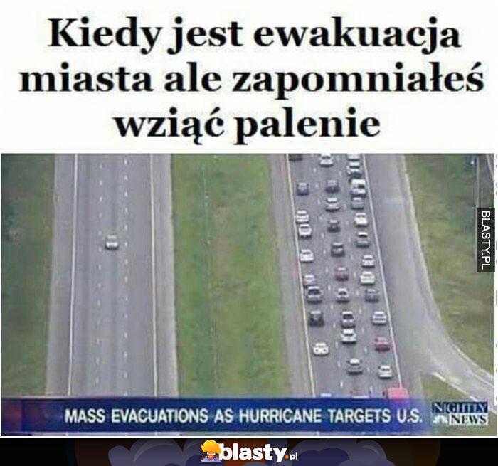 Kiedy jest ewakuacja