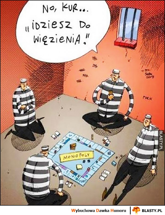 No kurde idziesz do więzienia grają w monopoly w więzieniu