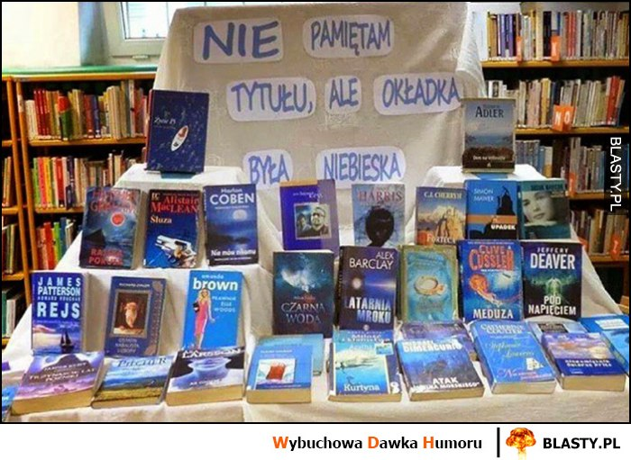 Nie pamiętam tytułu, ale okładka była niebieska książki w księgarni