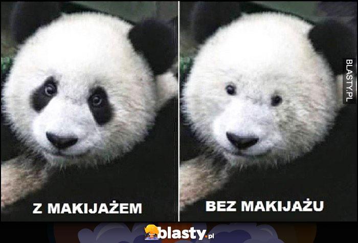 Panda z makijażem vs bez makijażu porównanie