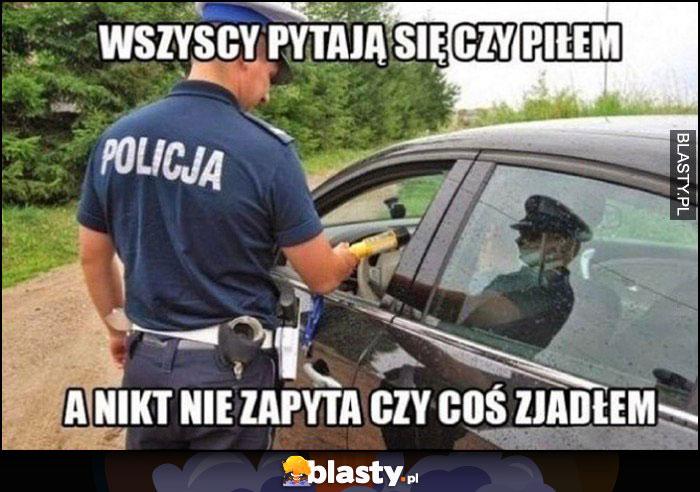 Policjant wszyscy pytają się czy piłem, a nikt nie zapyta czy coś jadłem kontrola drogówki