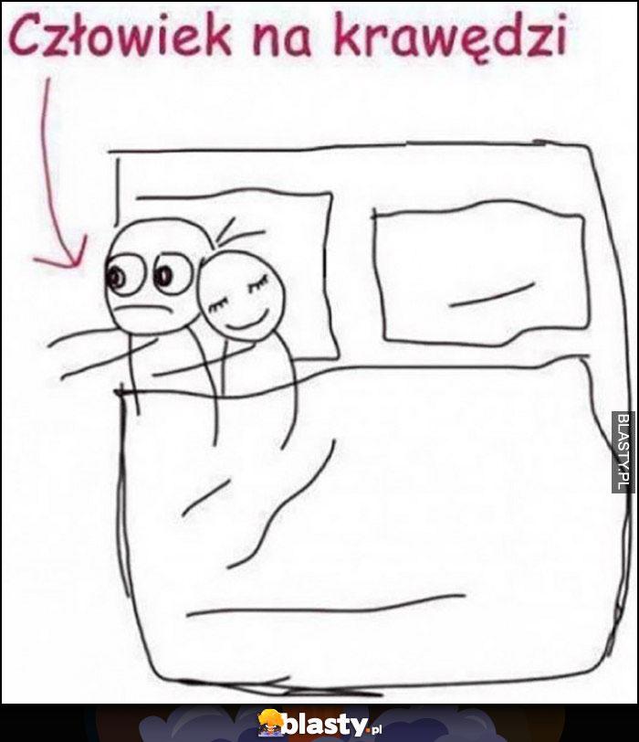 Człowiek na krawędzi łóżko dosłownie