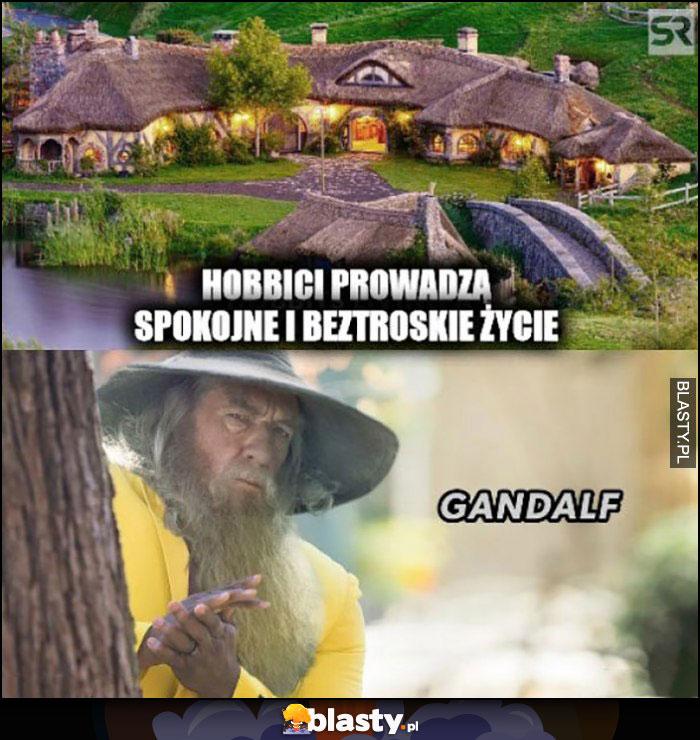 Hobbici prowadzą spokojne i beztroskie życie, pojawia się Gandalf