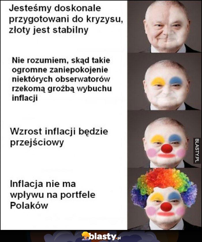 Glapiński klaun inflacja nie ma wpływu na portfele Polaków