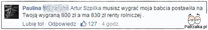 Artur Szpilka musisz wygrać moja babcia postawiła...