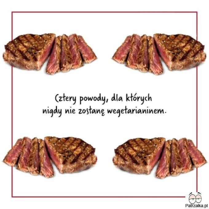 Cztery powody dla kórych nigdy nie zostanę wegetarianinem