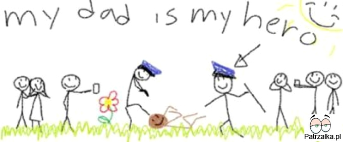 Mój tato jest moim bohaterem