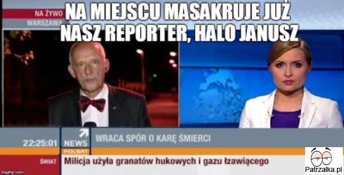 Na miejscu masakruje już nasz reporter, halo Janusz