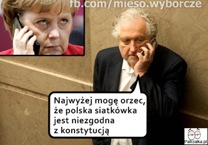 Najwyżej mogę orzec, że polska siatkówka jest niezgodna z konstytucją