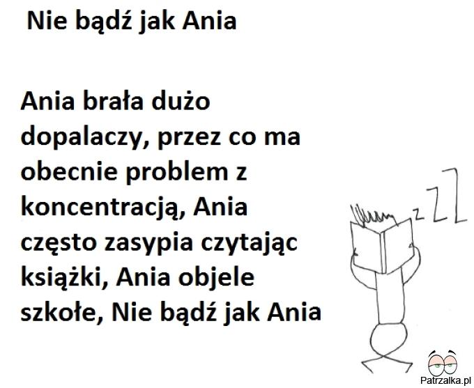 Nie bądź jak Ania