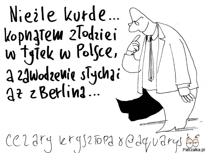 Nieźle kurde kopnąłem złodziei w tyłek w Polsce a zawodzenie słychać aż w Berlinie