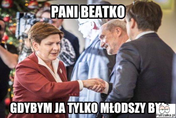 Pani Beatko gdybym ja tylko młodszy był