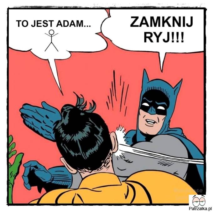 To jest Adam