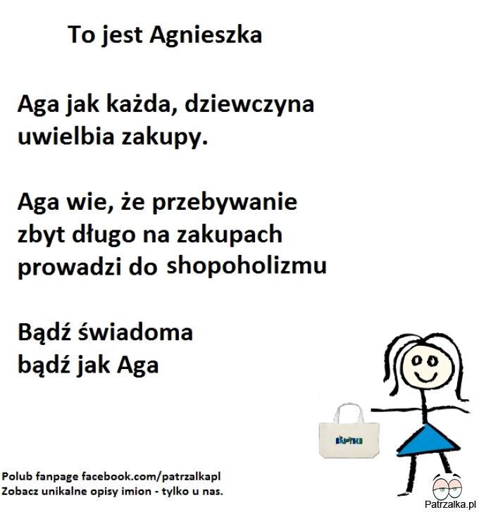 To jest Agnieszka