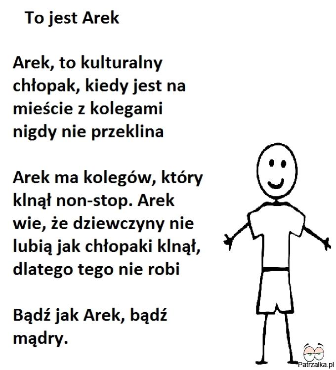 To jest Arek