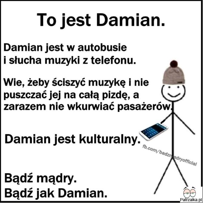 To jest Damian