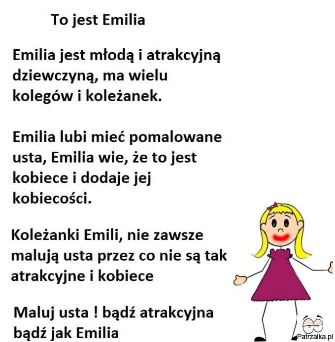 To jest Emilia