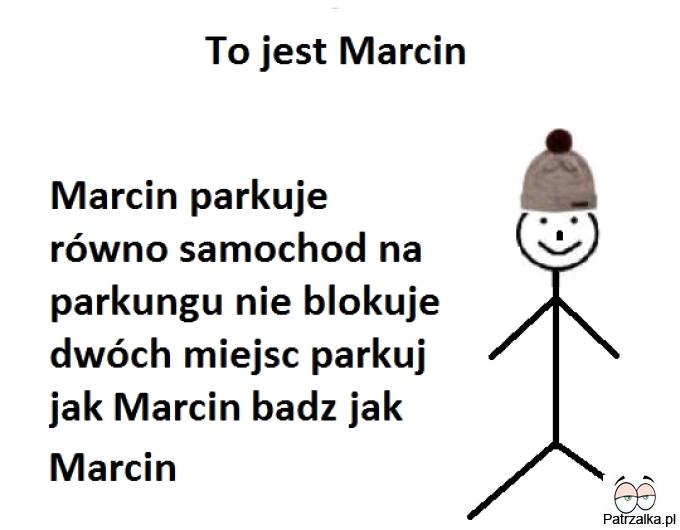 To jest Marcin
