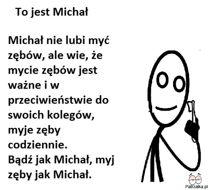 To jest Michał