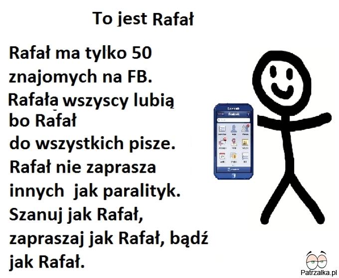 To jest Rafał