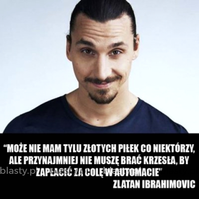 To jest Zlatan, bądź jak Zlatan