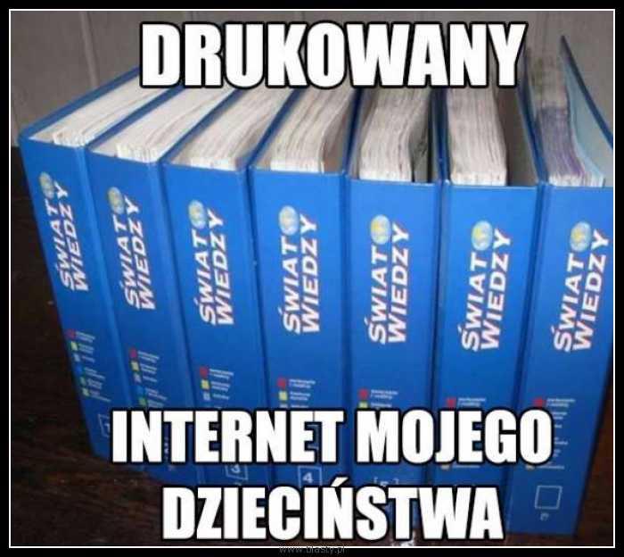 Drukowany internet mojego dzieciństwa