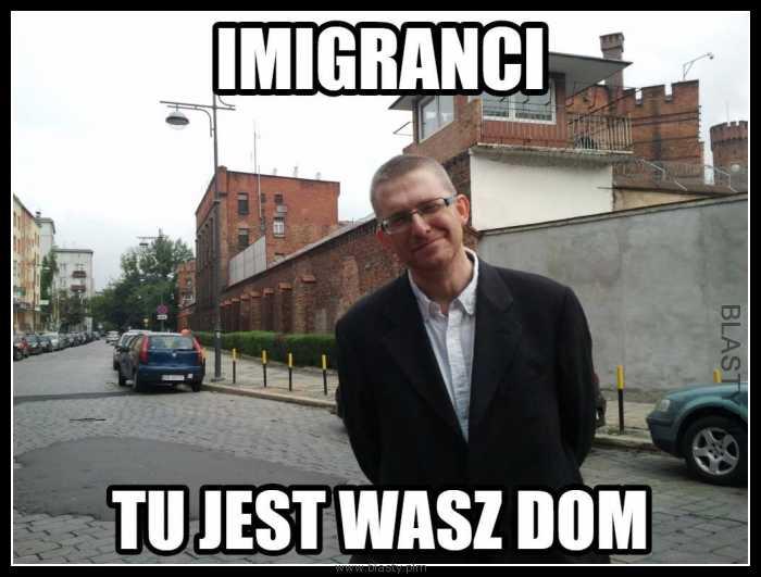 Imigranci tu jest wasz dom