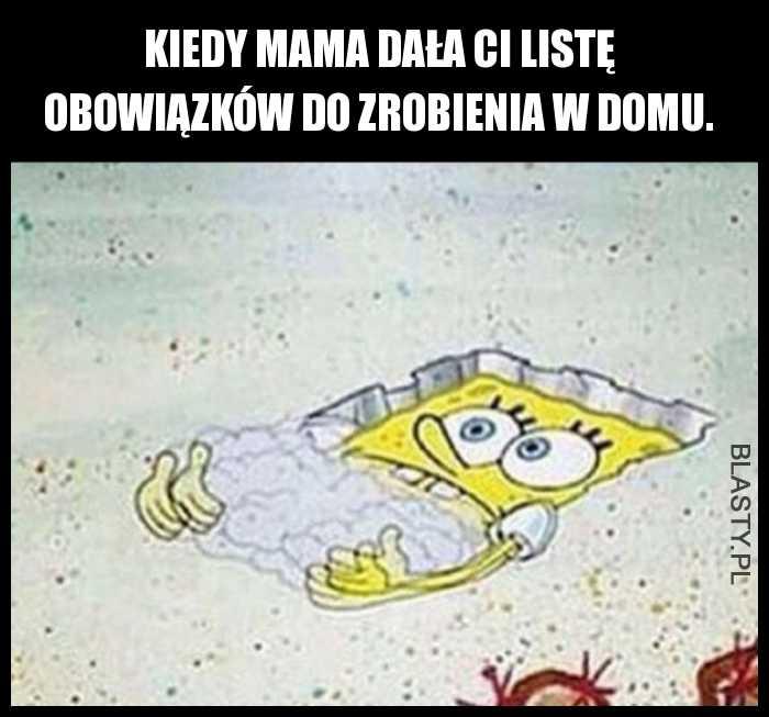 Kiedy mama dała ci misje