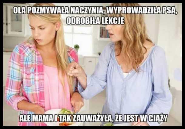Mama zawsze zauważy.