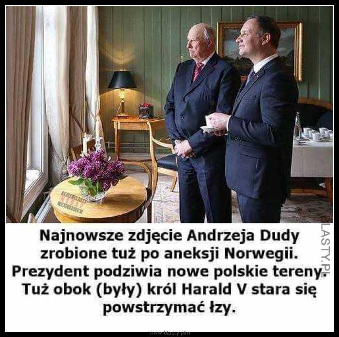 Najnowsze zjdęcie Andrzeja Dudy zrobione tuż po aneksji Norwegii
