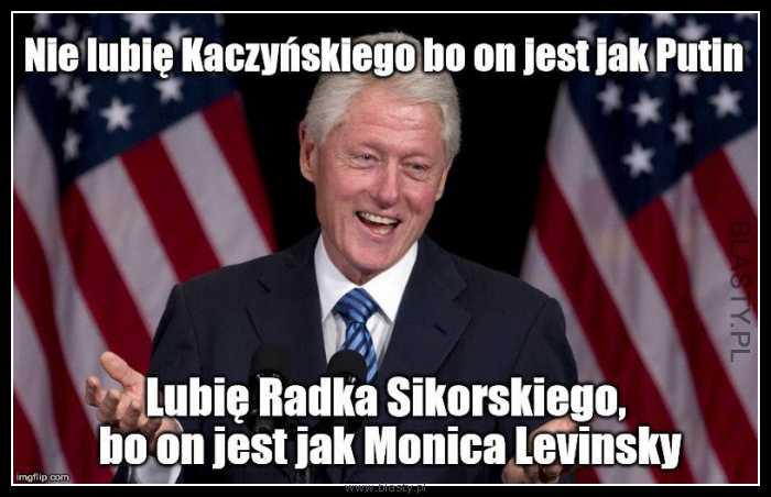 Nie lubię Kaczyńskiego bo on jest jak Putin