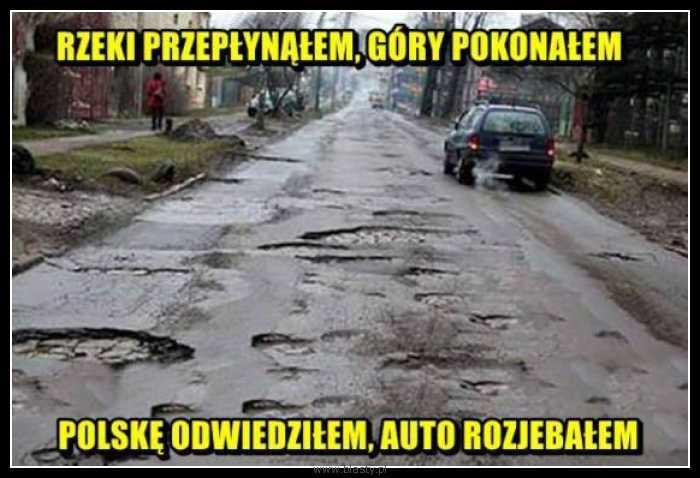 Rzeki przepłynąłem góry pokonałem Polskę odwiedziłem auto rozjebałem