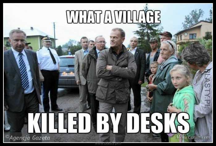Angielski z Tuskiem lekcja 3 - what a village killed by desk