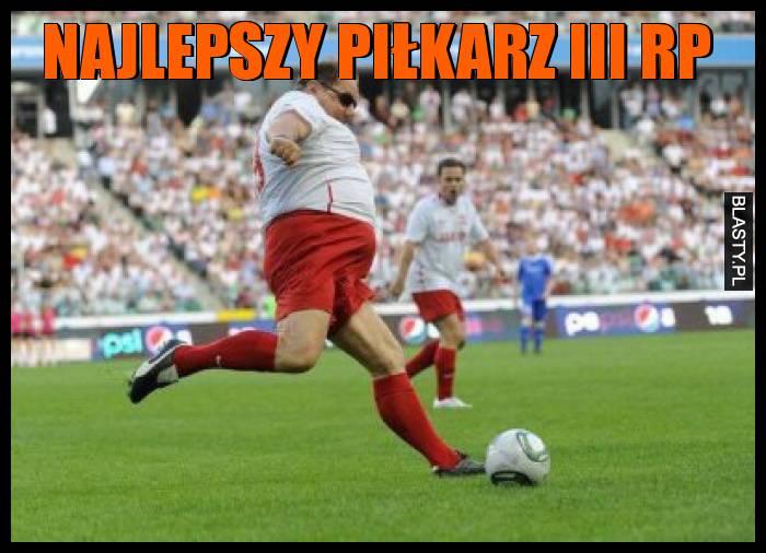 Najlepszy Piłkarz III RP