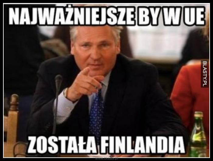 Najważniejsze, żeby w UE została Finlandia