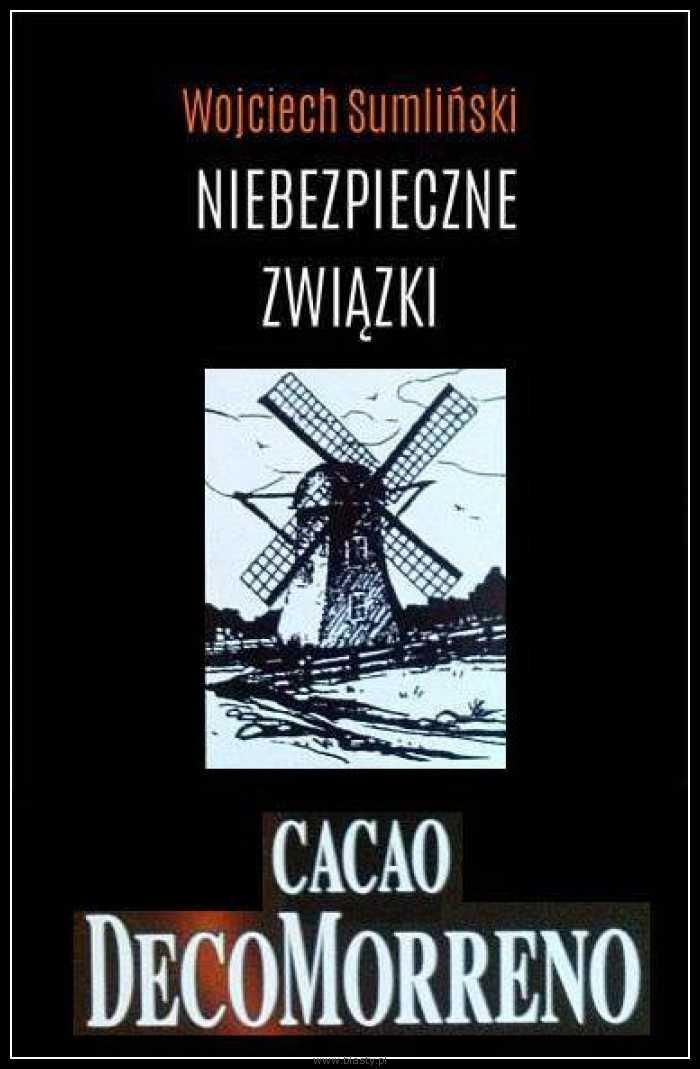 Niebezpieczne związki - Cacao Decomorreno