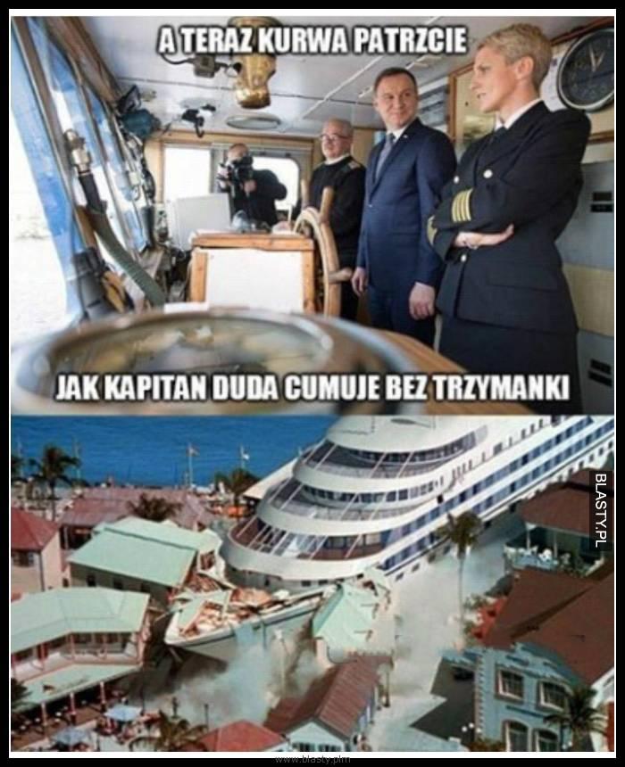 A teraz patrzcie jak kapitan Duda cumuje bez trzymanki