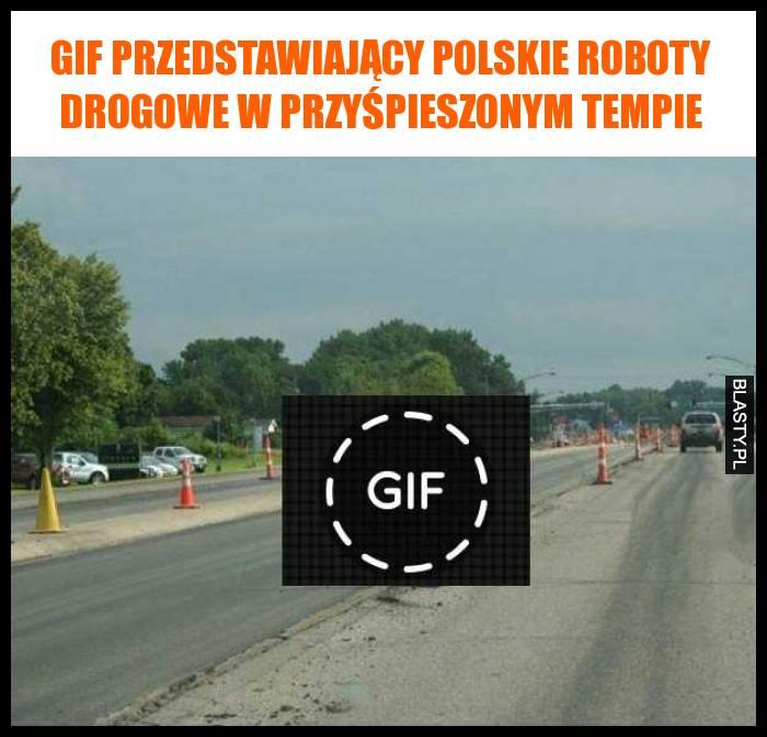 Gif przedstawiający polskie roboty drogowe w przyśpieszonym tempie
