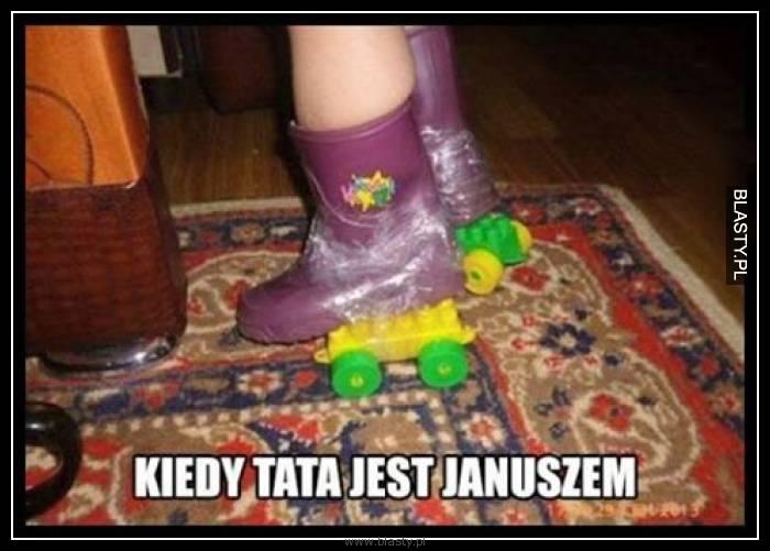 Kiedy tata jest Januszem