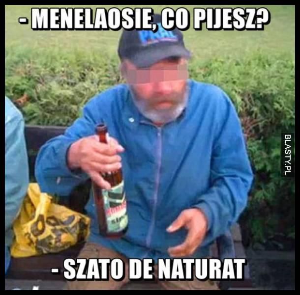 Menelaosie co pijesz