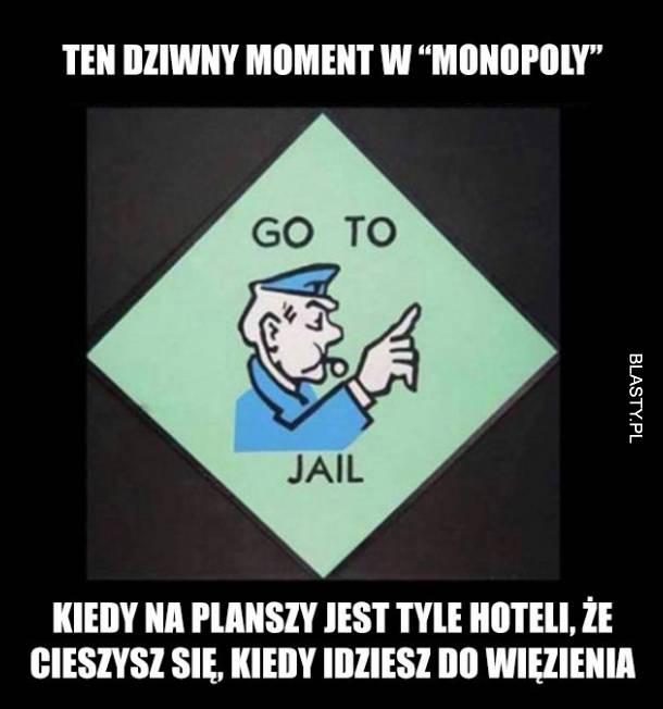 Ten dziwny moment w grze monopoly