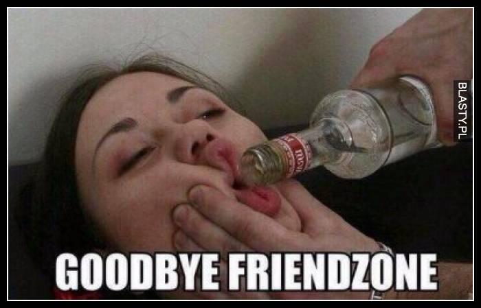 Goodbye friendzone