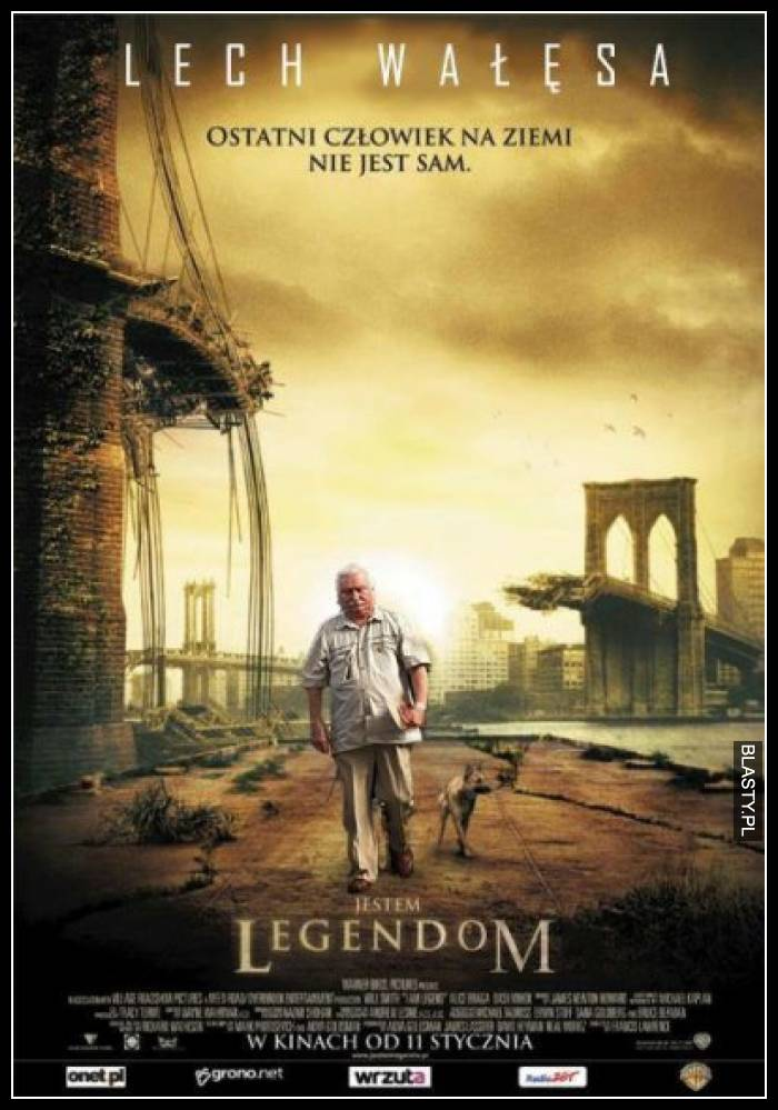 Jestem Legendom - Lech Wałęsa ostatni człowiek na ziemi