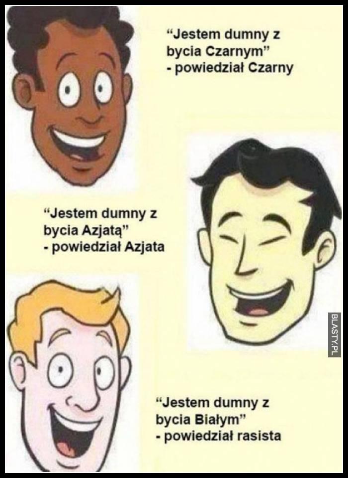 Jestem rasistą