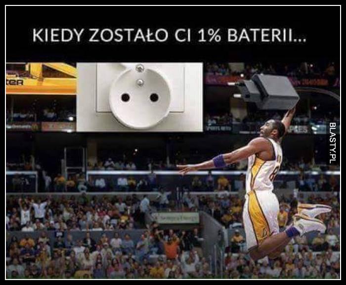 Kiedy zostało Ci 1% baterii