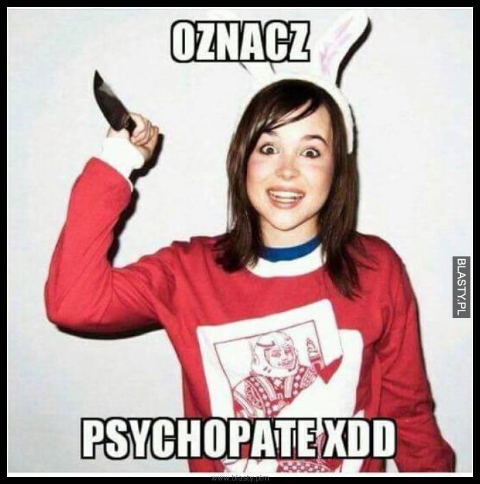 Oznacz psychopatę